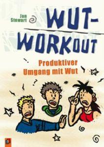 Wut-Workout Steart, Jan 9783860727515