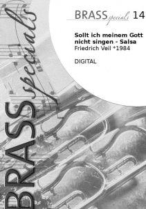 Brass Specials 14 Sollt ich meinem Gott nicht singen - Salsa