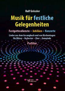 Ralf Grössler: Musik für festliche Gelegenheiten Partitur