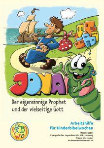 Jona Der eigensinnige Prophet und der vielseitige Gott