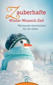 Zauberhafte Winter-Wunsch-Zeit Christine Jakob 9783579087139