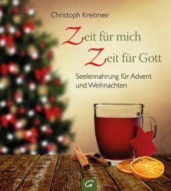 Zeit für mich - Zeit für Gott Kreitmeir, Christoph 9783579085357