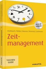 Zeitmanagement Knoblauch, Jörg/Wöltje, Holger/Hausner, Marcus B u a 9783648125267