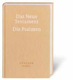 Zürcher Bibel - Das Neue Testament: Die Psalmen  9783438012883