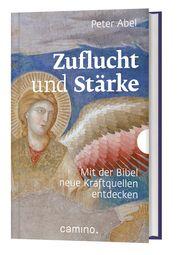 Zuflucht und Stärke Abel, Peter (Dr.) 9783961571093