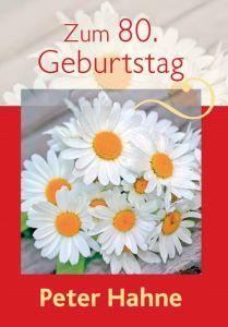 Zum 80. Geburtstag Hahne, Peter 9783842940222
