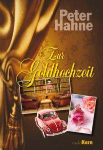 Zur Goldhochzeit Hahne, Peter 9783842935167