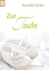 Zur Taufe Grün, Anselm 9783896804488