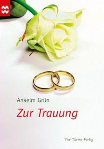 Zur Trauung Grün, Anselm 9783896804471