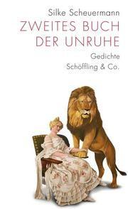 Zweites Buch der Unruhe Scheuermann, Silke 9783895613807