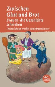 Zwischen Glut und Brot Kaiser, Jürgen 9783945369975