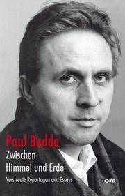 Zwischen Himmel und Erde Badde, Paul 9783939684459