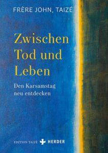 Zwischen Tod und Leben John, (Frère) 9783451384479