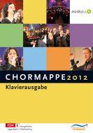 Chormappe 2012 Klavierausgabe
