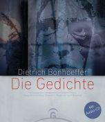 Dietrich Bonhoeffer - Die Gedichte Marschall, Josef 9783579030319