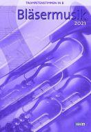 Nonnenmann: Bläsermusik 2021 - Trompetenstimmen in B