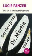 Der Herr Jesus, Dr. Martin und ich Panzer, Lucie 9783791880471