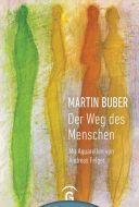 Der Weg des Menschen Buber, Martin 9783579085494