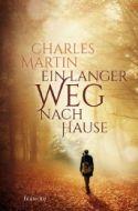 Ein langer Weg nach Hause Martin, Charles 9783868277104