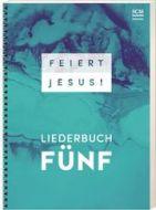 Feiert Jesus! - Liederbuch Fünf  9783775157018
