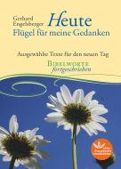Heute - Flügel für meine Gedanken Engelsberger, Gerhard 9783945369593