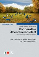 Kooperative Abenteuerspiele 3 Gilsdorf, Rüdiger/Kistner, Günter 9783780049605