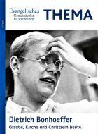 THEMA: Dietrich Bonhoeffer