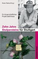 Zehn Jahre Stolpersteine für Stuttgart Rainer Redies 9783920207827